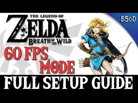 Cemu | 60 FPS MODE GUIDE | Zelda BOTW