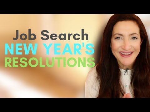 4 Job Search New Year's Resolutions To Make In 2018