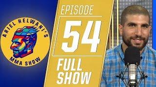 Tito Ortiz, Greg Hardy, Urijah Faber, Scott Coker   Ariel Helwani's MMA Show [Episode 54 – 7/15/19]