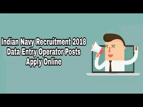 Indian Navy Recruitment 2018 for Data Entry Operator Posts (DEO) || Apply Online!!