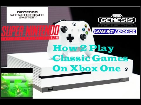How 2 Play Classic Games On Xbox One (NES,SNES,SEGA,GBA)