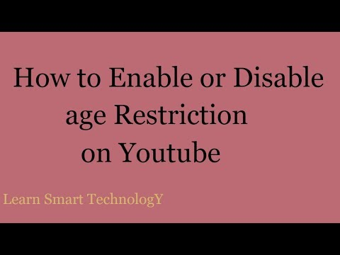 Youtube age Restricted Settings 2018 | How to Enable or Disable age Restriction on Youtube