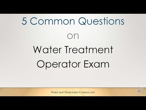 5 Common Questions on Water Treatment Operator Certification Exam