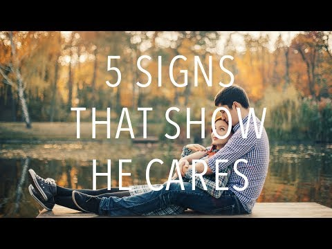 5 Signs That Show He Cares