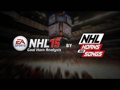 Are The NHL 15 Goal Horns Accurate? (NHL 15 Goal Horn Analysis)