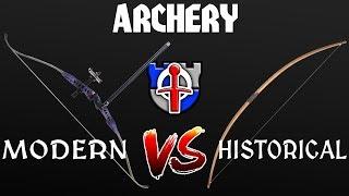 Modern vs Historical Archery
