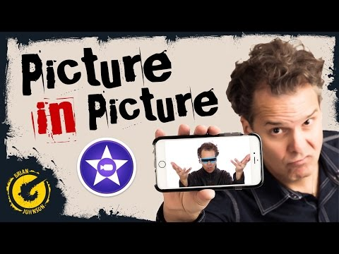 iPhone iMovie Tricks & Effects - Picture in Picture iPad / iOS