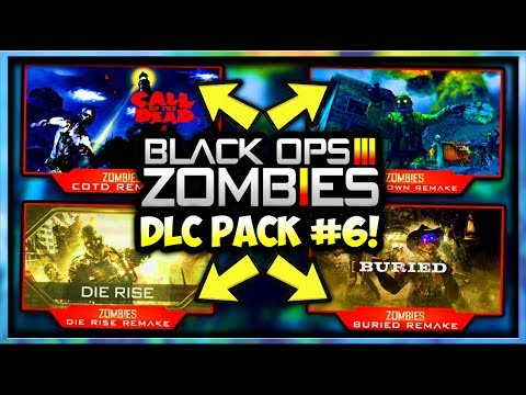 Black Ops 3 Zombies DLC 6 IS 100% COMING! Zombies Chronicles 2 / Remastered Multiplayer Maps? (LEAK)