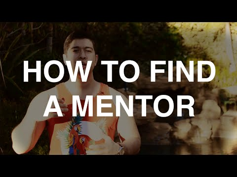 How To Find A Mentor And Why It's Important To Your Success
