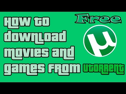 How to download movies and games using utorrent for free WINDOWS 10