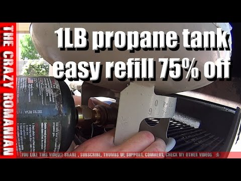 How to refill 1LB camping propane tank for 1/4 cost to buy