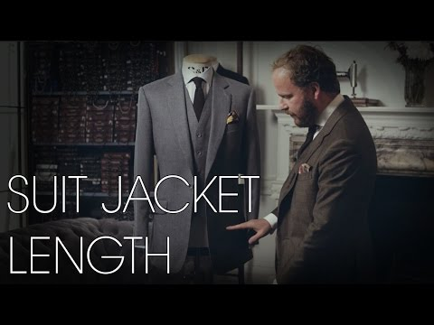 Suit Jacket Length - Tailoring Series - Part 6