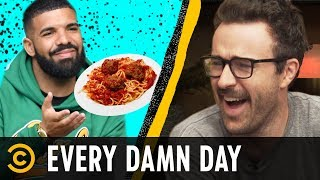 Good Guy Drake & Unlimited Olive Garden Pasta - Every Damn Day