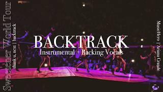 Ariana Grande  Thank U Next Instrumental W Backing Vocals Sweetener Tour Version