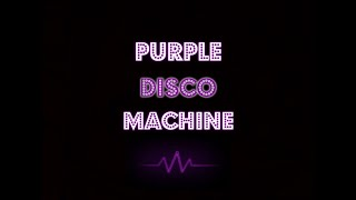 Purple Disco Machine Mix 2020 (New🌟 / Rare💎/ Classic💗 Remixes)