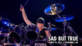 Metallica: Sad But True (Columbus, OH - May 21, 2017)