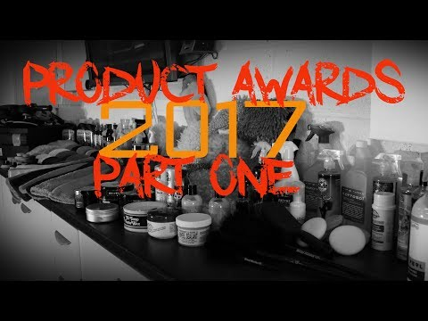 The Forensic Detailing 2017  Product Awards - Part 1