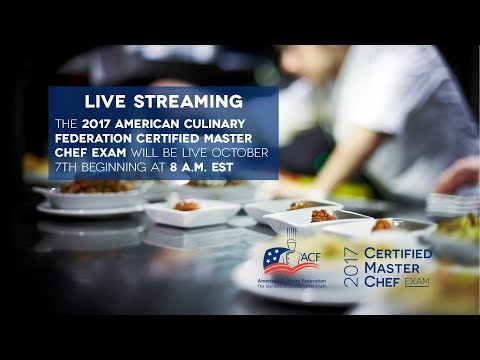 American Culinary Federation Certified Master Chef Exam