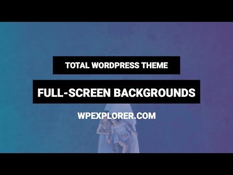 Full Screen Backgrounds | Total WordPress Theme