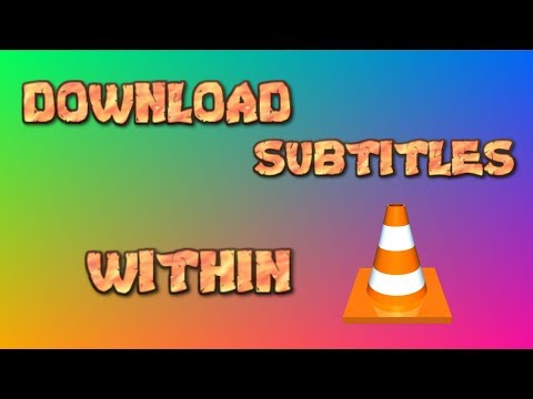 Download Subtitles From VLC Media Player