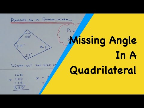 Angles In A Quadrilateral Add Up To 360 Degrees (Angles In 4 Sided Shapes)