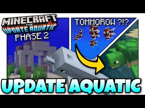 Minecraft - AQUATIC UPDATE [ Phase 2 ] TOMORROW .. I Think ?! MCPE / Xbox / Bedrock / PS4