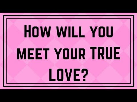 Discover WHERE You'll Meet Your TRUE LOVE!!! | Love Personality Test