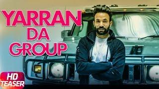 Teaser | Yaaran Da Group | Dilpreet Dhillon | Parmish Verma | Desi Crew | Speed Records