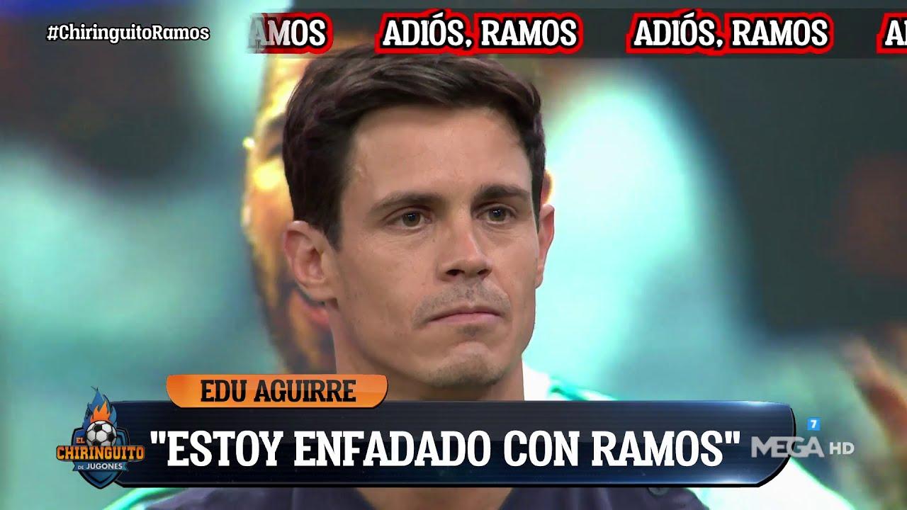 """😢😢""""Estoy ENFADADO con SERGIO RAMOS"""", el EDU AGUIRRE más SINCERO😢😢"""