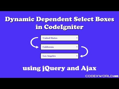 Dynamic Dependent Dropdown in CodeIgniter using jQuery and Ajax
