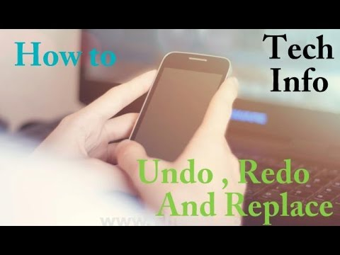 HOW TO UNDO , REDO and REPLACE function in android