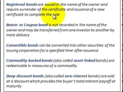 Bond Issue (Brief Description For Types Of Bonds, Interest Rates & Bond Values)