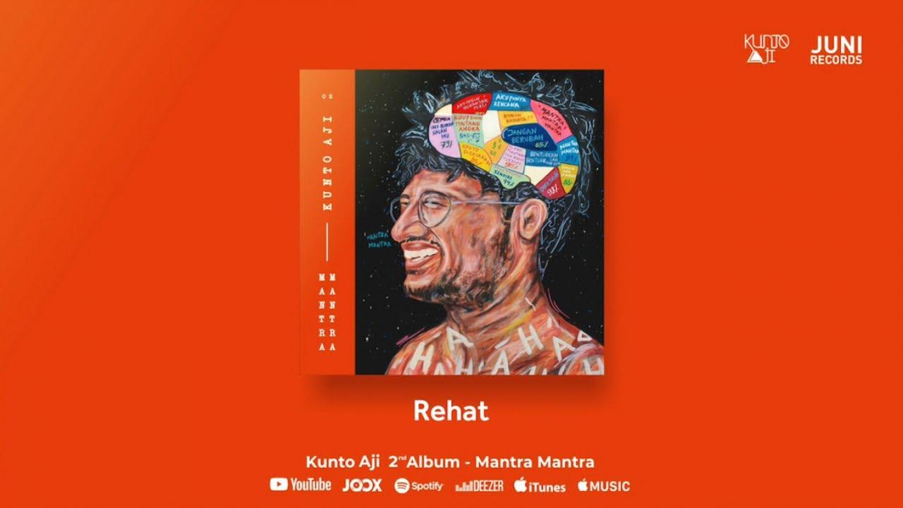 Download Kunto Aji - Rehat MP3 Gratis