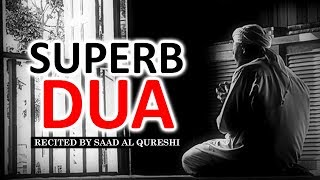 THIS DUA WILL MAKE YOUR LIFE SUPERB Insha Allah ♥ ᴴᴰ - Listen Daily !