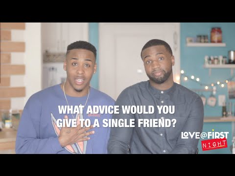 Love@FirstNight - Promo 2 - Advice for single friends