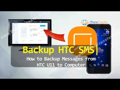 Backup HTC SMS - How to Backup Messages from HTC U11 to Computer
