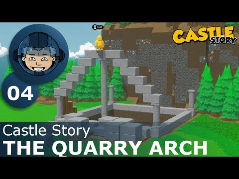 THE QUARRY ARCH - Castle Story: Ep. #4 - Gameplay & Walkthrough