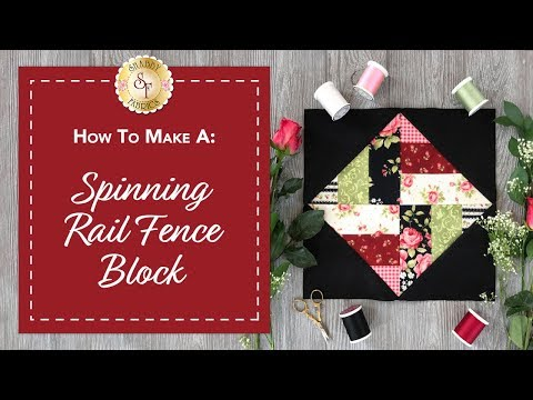 How to Make a Spinning Rail Fence Block | a Shabby Fabrics Quilting Tutorial