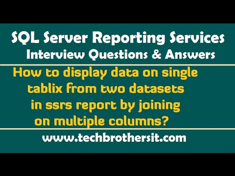 Display data on a tablix from two datasets in ssrs report by joining on Multi columns-SSRS Interview