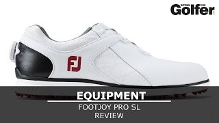 FootJoy Pro SL golf shoe review
