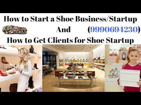 How to Start Shoe Business or Shoe Startup (Hindi/English)