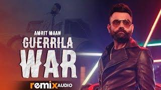 Guerrilla War (Audio Remix) | Amrit Maan Ft DJ Goddess | Deep Jandu | DJ RannVish | Remix 2019