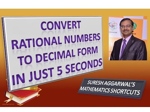 Trick 142 - Convert Rational to Decimal Form without Division