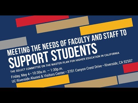 Select Committee on the Master Plan for Higher Education in California: Faculty and Staff Needs