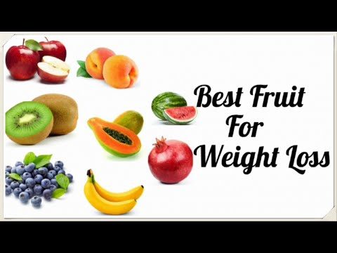 Top 10  Super Fruits for Weight Loss/ Best Weight Loss Diet/Weight Loss Fast.