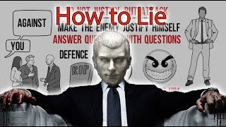 How to lie effectively(machiavellianism) - law 3