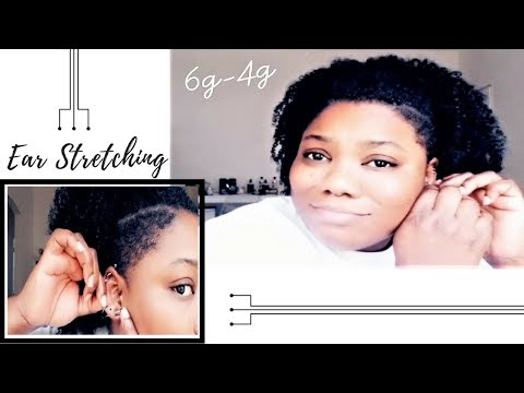 6g to 4g [4MM -5MM] Ear Stretch| NOT FOLLOWING THE