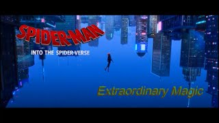 Download SPIDER-MAN: INTO THE SPIDER-VERSE, AMV (Extraordinary Magic) Video