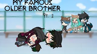 Download My Famous Older Brother || Part 2 || GLMM || MiniMelody YT Video