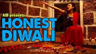 AIB : Honest Diwali
